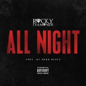 All Night (Prod. by Komo Beatz)