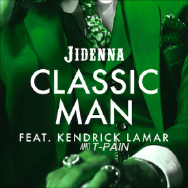 Classic Man (Remix) (feat. Kendrick Lamar & T-Pain)