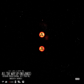 All the Way Up (Megamix) (Prod. by Cool & Dre & Edsclusive)