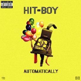 Automatically (Prod. by Hit-Boy & Smokey Beatz)