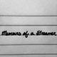 Memoirs of A Dreamer