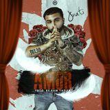 """Jnati La Nueva Conexion - Amor (Prod. By Kam Yadier """"El De Los Controles"""") Cover Art"""