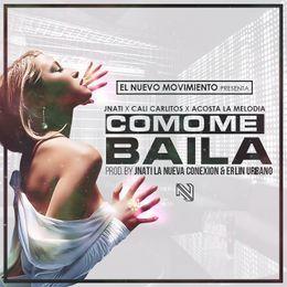 Jnati La Nueva Conexion - Como Me Baila (Prod. By Jnati La Nueva Conexion & Erlin Urbano) Cover Art