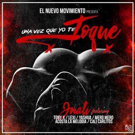 Una Vez Que Yo Te Toque (Prod. By Jnati La Nueva Conexion)