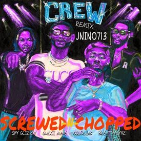 CREW (Remix)  ( Screwed and Chopped by JNINO713 )