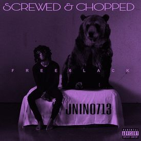 FREE ( SCREWED & CHOPPED BY JNINO713 )