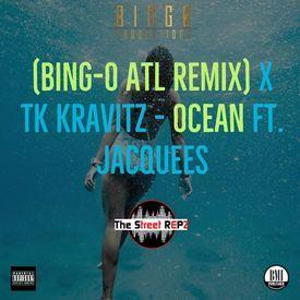 Ocean (BING-O ATL REMIX)
