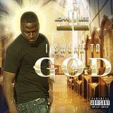 John Lee - I Swear To God Cover Art