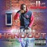 John Lee - Never Had A Handout Cover Art