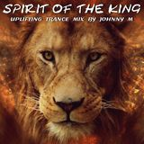 Johnny M In The Mix - Spirit Of The King | Uplifting Trance Set Cover Art