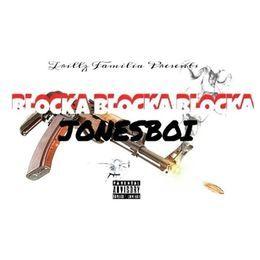 "Jonesboi - JONES ""BLOCKA BLOCKA BLOCKA"" Cover Art"