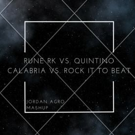 Calabria vs. Rock It To Beat (Jordan Agro Mashup)