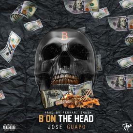 B on the Head
