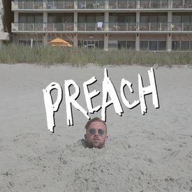 Preach Official Explicit