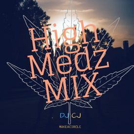 HIGH MEDZ R&B & DANCEHALL CLEAN MIX