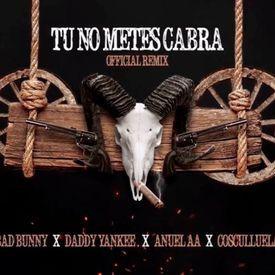 Tu No Metes Cabra Remix