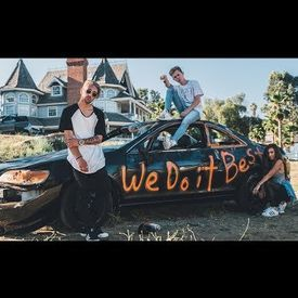 We Do It Best (Official Music Video) feat. Dylan