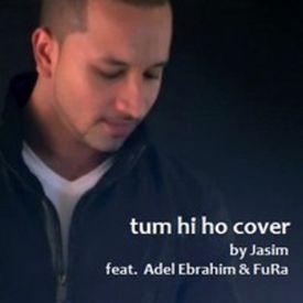 Aashiqui 2 - Tum Hi Ho Arabic (Cover Version) - Jasim - ft. Adel Ebrahim &