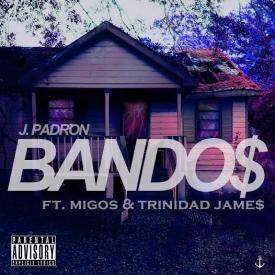 Bando$ Ft. Migos & Trinidad Jame$