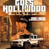 JR Holliwood - CHICAGO GOES HOLLIWOOD MIXTAPE Cover Art