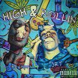 JRT - High & Rollin Cover Art