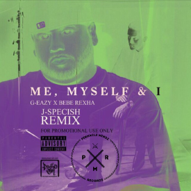 Me Myself and I Remix