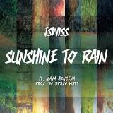 JSWISS - Sunshine To Rain Cover Art