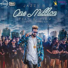 Jazzy B One Million (By JugRaj)