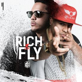 Rich & Fly (Freestyle)