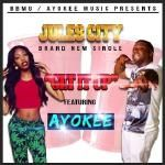 Jules City #LifeOnTurbo - Get It Up Ft. Ayo Kee Cover Art