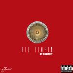 JUNE - Big Pimpin  Ft. Big K.R.I.T. (Prod. Teddy Walton) Cover Art