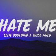 Hate Me By Ellie Goulding Juice Wrld From Pigletzxc Listen