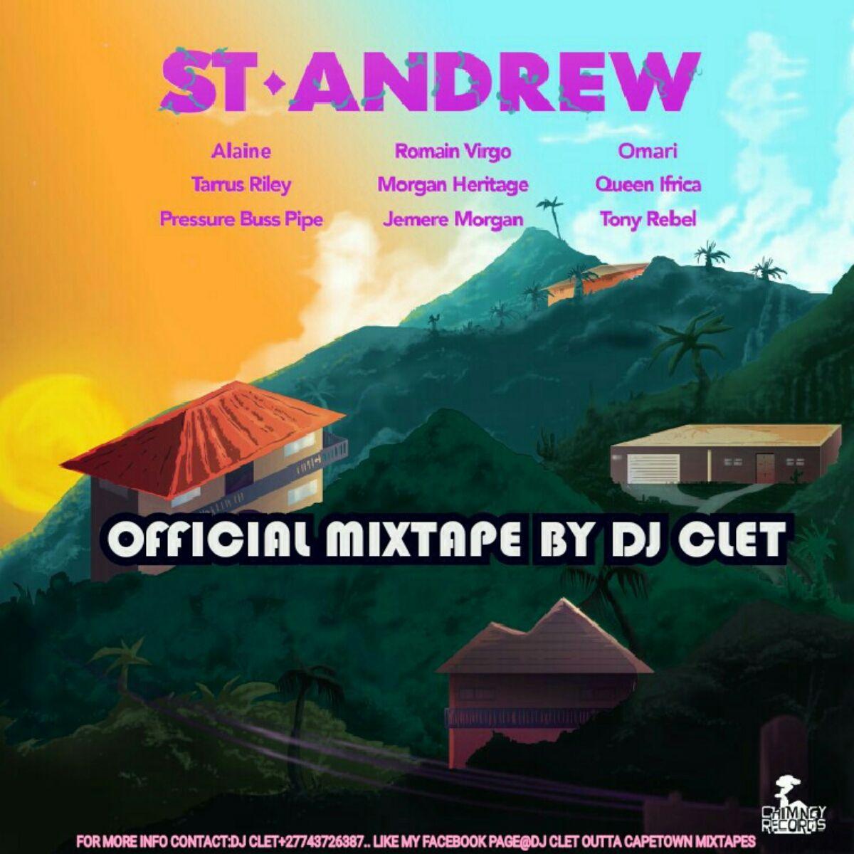 St Andrew Riddim Mixtape ft Alaine_Tarrus Riley_Romain Virgo