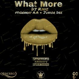 Junior Dee zw - What More(ft Genray A.A & Junior Dee) Cover Art