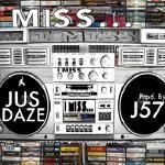 Jus Daze - I Miss... (Prod by J57) Cover Art