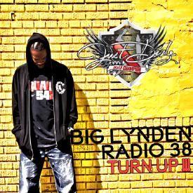 Big Lynden Radio 38 (TURN UP !!!)