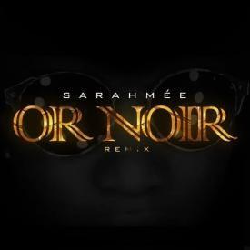 Or Noir (KAARIS REMIX)