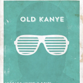 Old Kanye (Produced by J.U.S.T.I.C.E. LEAGUE & 8 Bars) Kanye West & Stige