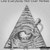 Jed BuScHman - Like Everybody Not Over Ninties Cover Art