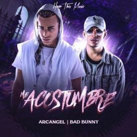 ArcangelMe Acostumbre Feat. Bad Bunny