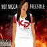 Hot Nigga Freestyle -K Dubb