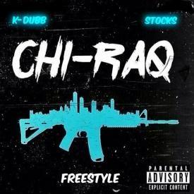 Chriaq Freestyle- Stocks- K-Dubb