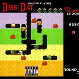 Digg Dat Feat FlyBoyPat