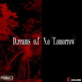 Dreams of No Tomorrow