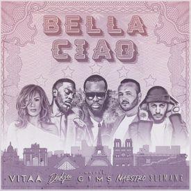 Bella Ciao (feat. Dadju, Maître Gims, Naestro & Slimane)