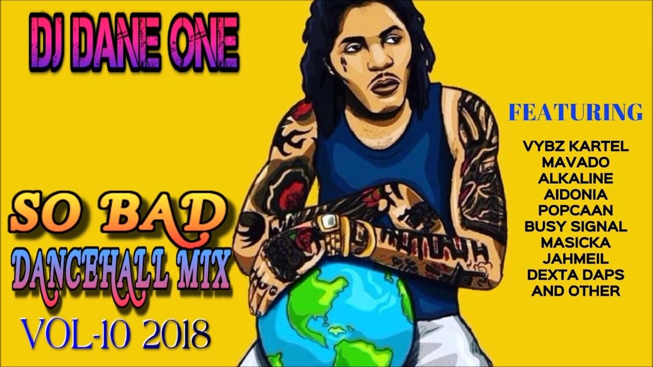 New Dancehall Mix ▷March 2018▷ Alkaline,Vybz Kartel,Mavado,Jahmiel