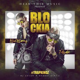 Blockia (Prod. By DJ Luian & Mambo Kingz)