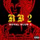 Royal Blud 2