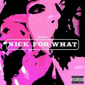 Nice for What Remix