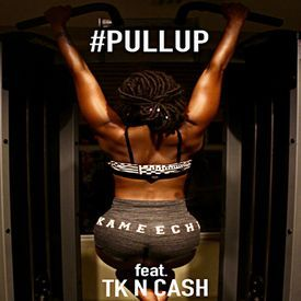 Pull Up (ft. Tk N Cash)